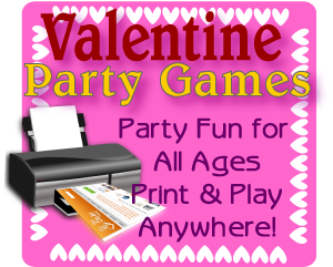 Print games now Valentine party games